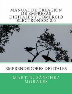 G 1-68/559 - Manual de creación de empresas digitales y comercio electrónico 2.0 [Imagen de: http://www.amazon.es/]