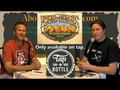Live on Location at Tap and Bottle Featuring Destihl Brewing & Four Peak...