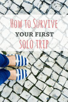 Preparing for your first solo trip? CLICK to read these tips to prepare and enjoy it safely and without getting lonely! | http://passportandplates.com