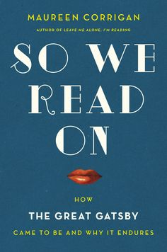 Review: 'So We Read On' explains 'Gatsby's' durability
