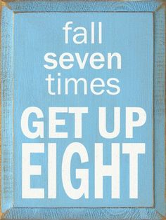 Sawdust City LLC - Fall seven times - get up eight, $22.00 (http://www.sawdustcityllc.com/fall-seven-times-get-up-eight/)
