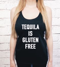 #fashion #blogger #blog #tequila #glutenfree #girls #tanks #tanktops #healthy #fitness #gym #clothes #tops #women #woman #women's #shirts #fitfam #drunk #drink #lmao #humor #funny #beautiful #hair #girl #gluten #yoga #health #fun #party #etsy #shopping #beauty #styles #vodka #liquor #bodybuilding #fitnessmodels #pretty #mood #goals #quotes #morivation #inspiration #workout