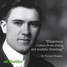 dr. forrest shaklee quotes - Google Search