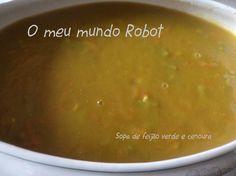 O meu mundo Robot: Bimby - Sopa de feijão verde e cenoura