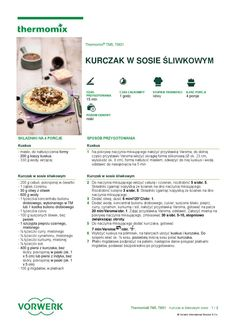 Kurczak w sosie sliwkowym Make It Simple, Food And Drink, Cooking, Recipes, Kitchen, Thermomix, Baking Center, Baking Center, Koken