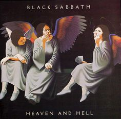 BLACK SABBATH. Heaven & Hell. The best Sabbath album. Neon nights is a must have on my workout tunes.Lonely is the word ..has one of my favourite guitar solo's of all time!