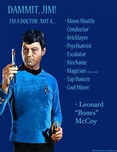 Leonard McCoy is a doctor