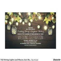 Fall String Lights and Mason Jars Rustic Wedding Card Rustic country wedding invitation with string lights, mason jars, wooden background, and fall leaves. --- All design elements created by Jinaiji