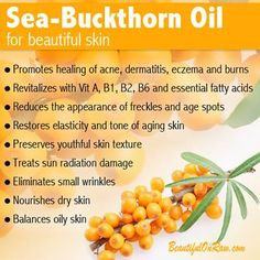 Sea-Buckthorn oil is amazing for your skin.