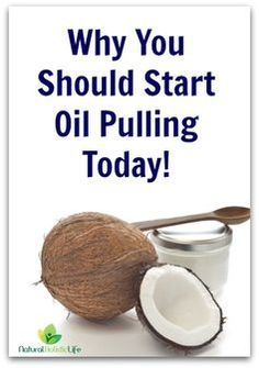 Why You Should Start Oil Pulling Today! - Natural Holistic Life #oilpulling #coconutoil #dentalhealth