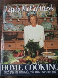 Linda McCartney's Vegetarian Cookbook First Edition