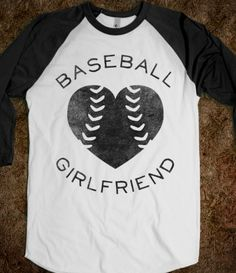 """I need one of these shirts, but mine should probably say """"baseball widow"""" instead."""