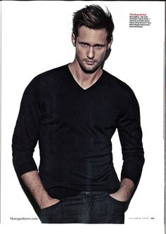 Alexander Skarsgard, I have mentioned once or twice that I love this man....