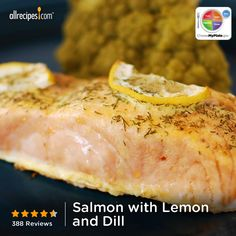 Salmon with Lemon and Dill from Allrecipes.com #myplate #protein