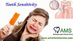 AMS Dental Clinic - One of the Best Dental Clinic in Bangalore provides tooth sensitivity treatment. Details on : http://goo.gl/u0RWQJ