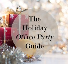 Holiday Office Party Guide | Levo League | Office Party Tips from @James Walker Christmas Events, Office Christmas Party, Christmas Party Themes, Christmas Games, Company Christmas Party Ideas, Holiday Parties, Office Parties, Office Themed Party, James Barnes