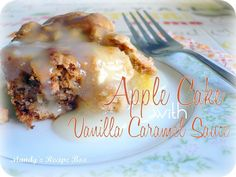 Apple Cake with Vanilla Caramel Sauce @Mandy Bryant {Mandys Recipe Box}
