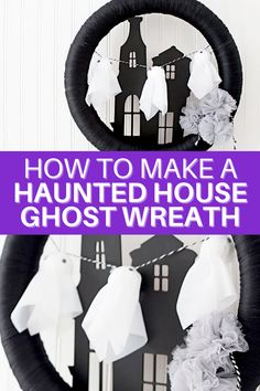 Learn how to make this adorable Haunted House Ghost Wreath with our fun and easy tutorial. #halloweenwreath #halloweencraft