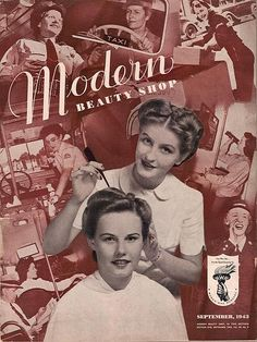 Modern Beauty Shop - September 1943 by CollectoratorOne, via Flickr