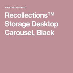Recollections™ Storage Desktop Carousel, Black