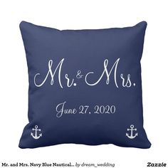 Mr. and Mrs. Navy Blue Nautical Wedding Pillows