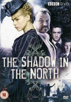 Film Review: The Shadow in the North - A Romantic Sequel to The Ruby in the Smoke!
