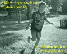 Country Sayings, Words of Wisdom, Inspirational Quotes: Children Teach Us About Life