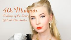 40s Makeup – Makeup of the Century
