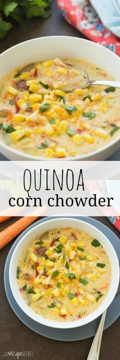 Frugal Food Items - How To Prepare Dinner And Luxuriate In Delightful Meals Without Having Shelling Out A Fortune This Quinoa Corn Chowder Is An Easy Meal In One Its Thick, Creamy, Hearty And Packed With Protein And Fiber Whole Food Recipes, Veggie Recipes, Vegetarian Recipes, Cooking Recipes, Healthy Recipes, Veggie Food, Cooking Tips, Avocado Recipes, Slow Cooking