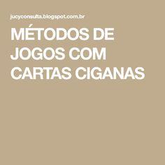 MÉTODOS DE JOGOS COM CARTAS CIGANAS