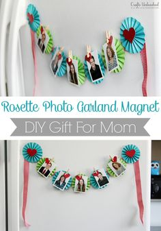 Make your own super cute rosette photo garland fridge magnet with this simple how-to. This would be a great DIY gift for mom - quick, easy and inexpensive!