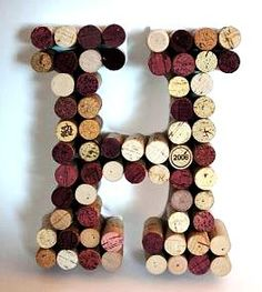 Letter made from wine corks. Love this!