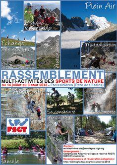 Rassemblement multi-activités des sports de nature 2013 à Freissinières. Du 14 juillet au 3 août 2013 à Freissinières.