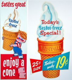 Tastee-Freez signs, we had no Dariy Queens in the area but Tastee Freeze was used for all mom and pop ice cream stands. Retro Advertising, Retro Ads, Vintage Advertisements, Vintage Ads, Retro Food, Vintage Food, Vintage Stuff, Old Posters, Vintage Posters