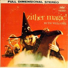 Ruth Welcome - Zither Magic! (Capitol; 1959) #vinyl #albums #records