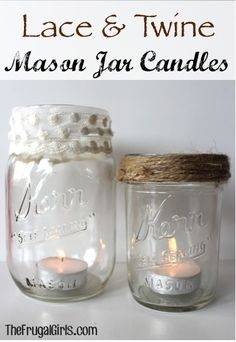 Lace and Twine Mason Jar Candles! ~ from TheFrugalGirls.com #masonjars