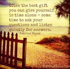 Time alone quote via www.KatrinaMayer.com
