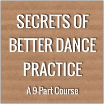 Secrets of Better Dance... These are friendly reminders on how to become a better dancer!!