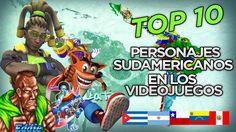 TOP 10 PERSONAJES SUDAMERICANOS EN LOS VIDEOJUEGOS | ROKZZ GAMER