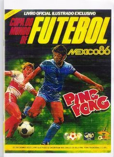 01- Chicle Ping Pong Copa do Mundo 1986