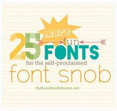 25 more fun fonts for font snob (from The Handmade Home) Font Design, Web Design, Design Ideas, Typography Fonts, Typography Design, Hand Lettering, Cool Fonts, Fun Fonts, Awesome Fonts