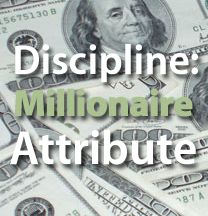 One of the traits of millionaires and other highly successful people is that they are highly disciplined and know how to use their time and resources wisely.