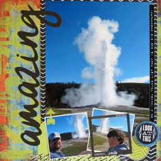 Old Faithful Yellowstone scrapbook page from cross-country road trip.