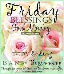 152 Best Fridays Blessings Images Good Morning Quotes Friday