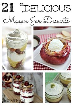 Check out these 21 Delicious Mason Jar Desserts that are perfect for your next dinner party or just because!