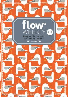 Flow Weekly 12-2015 Why nature makes you happy Each Flow Weekly includes a planner and to-do lists for you to fill in for the week ahead, as well as blank pages for thoughts, ideas, notes, dreams, wishes and plans. This week's edition focuses on nature and why it is so good for the body and mind. It also features: inspiring quotes, illustrations from Valerie McKeehan, facts on sowing flower seeds, the first piece of Yelena Bryksenkova's poster-in-a-series, and much more. Please note: Flow…