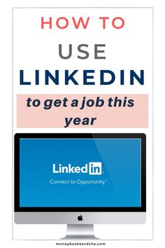 How to use LinkedIn to find a job this year - moneybooksandcha Linkedin Network, Linkedin Job, Help Finding A Job, Job Search Tips, Changing Jobs, Looking For A Job, Look Here, Career Advice, Career Planning