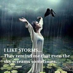 I like storms!