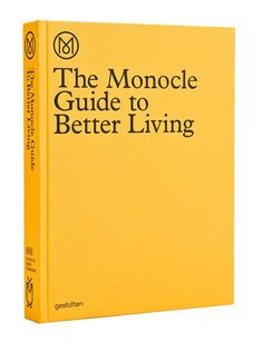 Gestalten | The Monocle Guide to Better Living