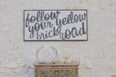 Yellow Brick Road Sign by TheHouseofBelonging on Etsy, $125.00